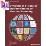 【中商海外直订】Dynamics of Biological Macromolecules by Neutron Sc