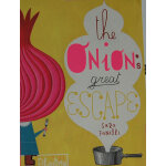 The Onion's Great Escape [Hardcover] 逃跑的洋葱头(精装) ISBN 9780714857039