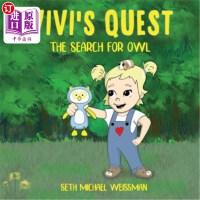 【中商海外直订】Vivi's Quest: The Search for Owl