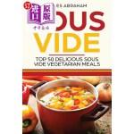 【中商海外直订】Sous Vide: Top 50 Delicious Sous Vide Vegetarian Me