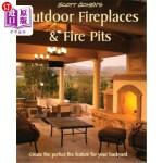 【中商海外直订】Scott Cohen's Outdoor Fireplaces and Fire Pits: Cre