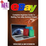 【中商海外直订】Ebay: Complete Beginners Guide to Starting Your Eba