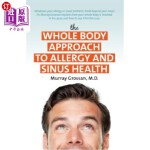 【中商海外直订】The Whole Body Approach to Allergy and Sinus Health
