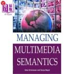 【中商海外直订】Managing Multimedia Semantics