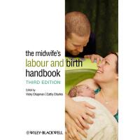 【预订】The Midwife's Labour and Birth Handbook