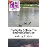 【中商海外直订】Poetry by Ashley: The Second Collection