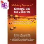 【中商海外直订】Making Sense of Omega-3s: Discover how 5 calories a