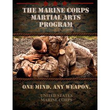 【预订】The Marine Corps Martial Arts Program: The Complete Combat System 预订商品,需要1-3个月发货,非质量问题不接受退换货。