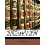 【预订】Parnaso Italiano: Alamanni, Ruccellai, Tansillo, Baldi,