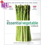 【中商海外直订】The Essential Vegetable Cookbook: Simple and Satisf