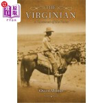 【中商海外直订】The Virginian: A Horseman of the Plains