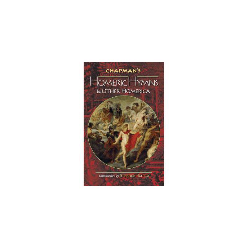 【预订】Chapman's Homeric Hymns and Other Homerica 进口原版 美国库房发货,通常付款后3-5周到货!