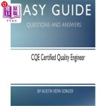 【中商海外直订】Easy Guide: Cqe Certified Quality Engineer: Questio