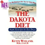 【中商海外直订】The Dakota Diet: Health Secrets from the Great Plai