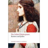 英文原版 牛津莎士比亚文选:罗密欧与朱丽叶(牛津世界经典) The Oxford Shakes