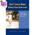 【中商海外直订】Don't Leave Home Without Clean Underwear!