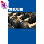 【中商海外直订】Strength: Over 200 Fitness Strategies and Weight Li