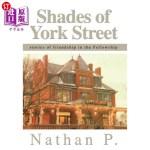 【中商海外直订】Shades of York Street: stories of friendship in the