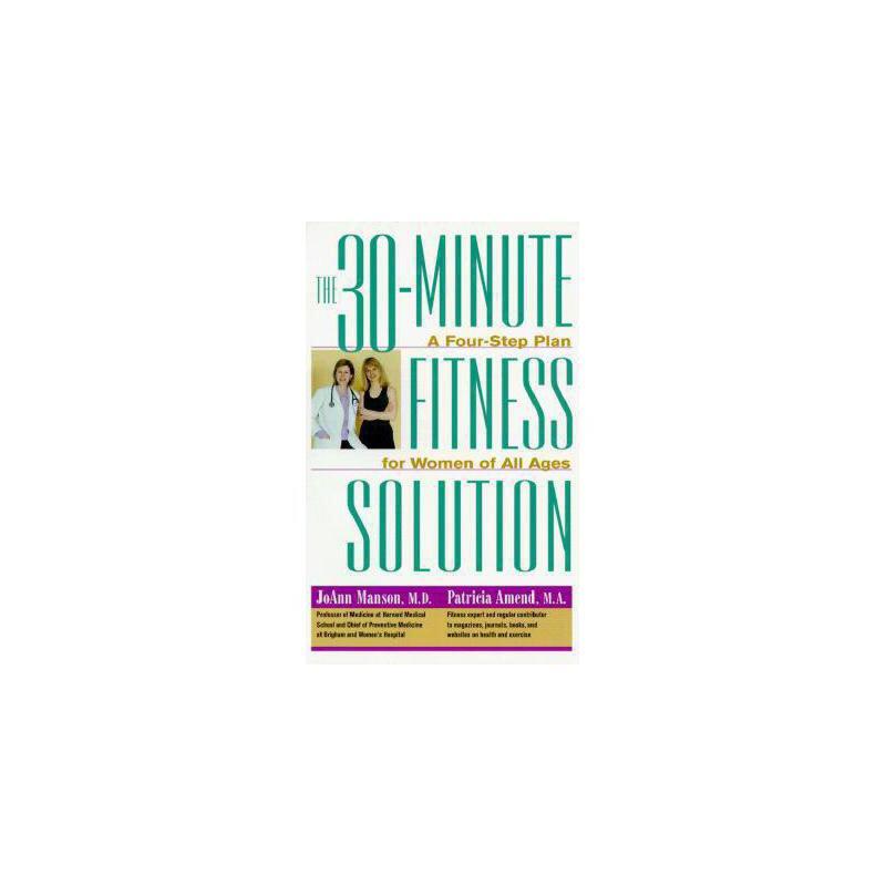 【预订】The 30-Minute Fitness Solution: A Four-Step Plan for Women of All Ages 美国库房发货,通常付款后3-5周到货!