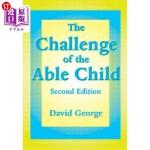 【中商海外直订】The Challenge of the Able Child