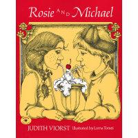 Rosie and Michael 萝丝和迈克(国际阅读协会/美国童书理事会儿童图书) ISBN 9780689712