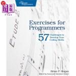 【中商海外直订】Exercises for Programmers: 57 Challenges to Develop