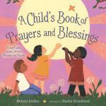 【预订】A Child's Book of Prayers and Blessings: From Faiths an
