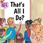 【中商海外直订】That's All I Do?