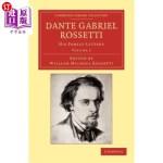 【中商海外直订】Dante Gabriel Rossetti: His Family-Letters, with a