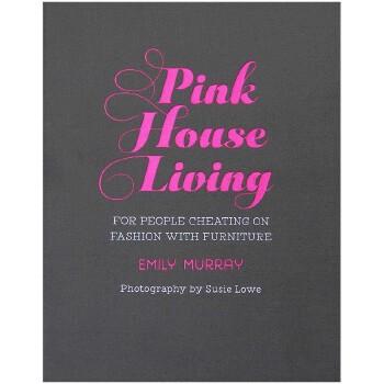 【特惠包邮】Pink House Living 粉色家居生活 英文原版室内设计 居家装修装潢 善本图书 汇聚全球出版物,让阅读改变生活,给你无限知识