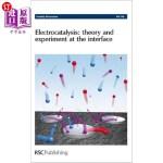 【中商海外直订】Electrocatalysis - Theory and Experiment at the Int