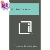【中商海外直订】Not for the Meek
