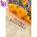 【中商海外直订】Humble Beginnings: A Collection of My Early Poems