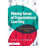 【预订】Making Sense of Organizational Learning