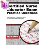 【中商海外直订】Certified Nurse Educator Exam Practice Questions: C
