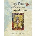 【预订】Lily's Flight for Peace and the Fussyoderpus
