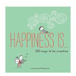 Happiness Is…200 Ways to Be Creative,幸福是:200种创造性的方法 英文原版