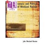 【中商海外直订】The Dramatic and Poetical Works of Westland Marston