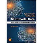 【预订】Working with Multimodal Data 9781119168324