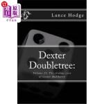 【中商海外直订】Dexter Doubletree: The Strange Case of Lester Mullb