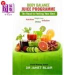 【中商海外直订】Body Balance Juice Programme: The Road to Feeling Y