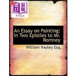 【中商海外直订】An Essay on Painting: In Two Epistles to Mr. Romney