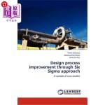 【中商海外直订】Design Process Improvement Through Six SIGMA Approa