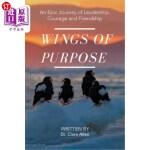 【中商海外直订】Wings of Purpose: An Epic Journey of Leadership, Co