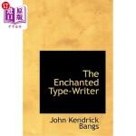 【中商海外直订】The Enchanted Type-Writer