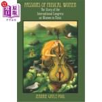 【中商海外直订】Passions of Musical Women: The Story of the Interna