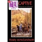 【中商海外直订】The Captive: The True Story of the Captivity of Mrs