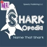 【中商海外直订】Shark-Opedia Name That Shark