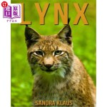 【中商海外直订】Childrens Book: Amazing Facts & Pictures about Lynx