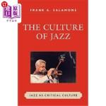 【中商海外直订】The Culture of Jazz: Jazz as Critical Culture